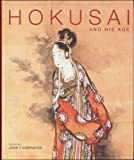 Hokusai and His Age, , 9074822576