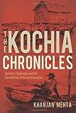 The Kochia Chronicles, Khanjan Mehta, 1490977910