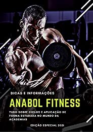 Anabol Fitness: Tudo Sobre Ciclos de Anabolizantes que existe no Mercado