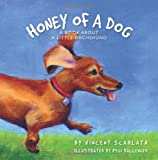 Honey of a Dog, Vincent Scarlata, 1489561382