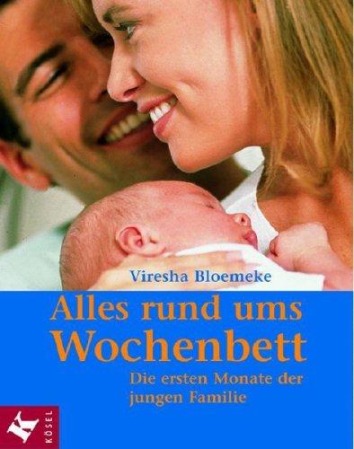 Alles rund ums Wochenbett: Die ersten Monate der jungen Familie. Empfohlen von der Gesellschaft für Geburtsvorbereitung