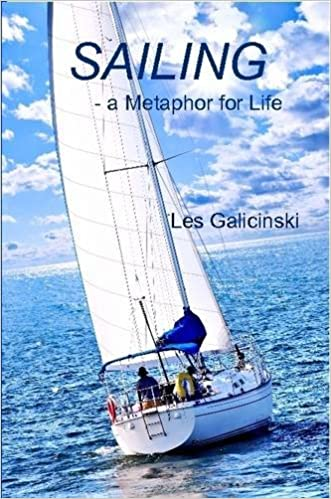 Sailing - a Metaphor for Life