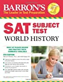 img - for Barron's SAT Subject Test World History, 5th Edition by Hitchens Ph.D. Marilynn Roupp M.A. Heidi (2013-08-01) Paperback book / textbook / text book