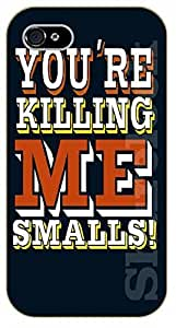 For SamSung Note 3 Case Cover You're killing me smalls - black plastic case / Walt Disney And Life Quotes