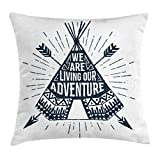Ambesonne Adventure Throw Pillow Cushion Cover, Teepee Crossed Arrows We are Living Our Adventure Inspirational Quote, Decorative Square Accent Pillow Case, 16 X 16 Inches, Dark Petrol Blue White