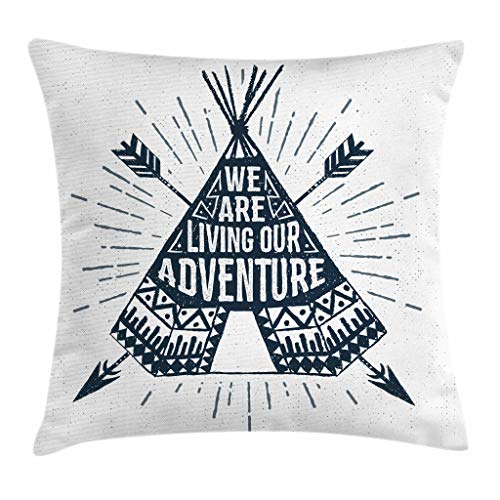 Ambesonne Adventure Throw Pillow Cushion Cover, Teepee Crossed Arrows We are Living Our Adventure Inspirational Quote, Decorative Square Accent Pillow Case, 16 X 16 Inches, Dark Petrol Blue White by Ambesonne