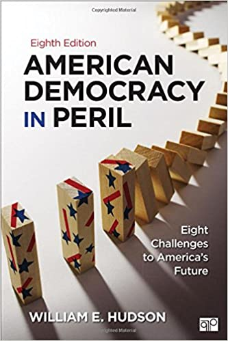 American democracy in peril eight challenges to americas future american democracy in peril eight challenges to americas future 8th edition fandeluxe Choice Image