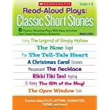 Read-Aloud Plays: Classic Short Stories: 8 Fluency-Boosting Plays With Easy Activities That Teach Key Literary Elements