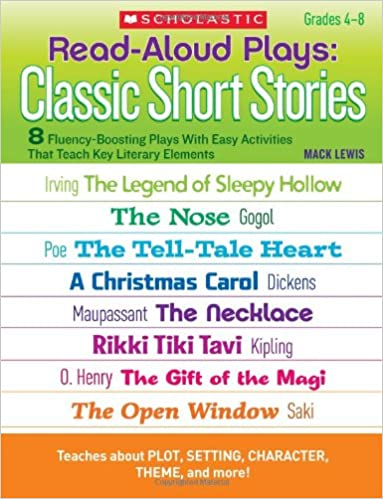 amazoncom read aloud plays classic short stories 8 fluency boosting plays with easy activities that teach key literary elements teaching resources