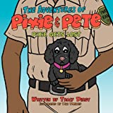 The Adventures of Pixie and Pete Pixie Gets Lost, Tracy Dirst, 1468506625