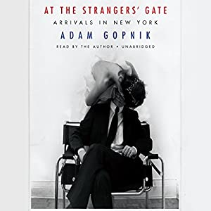 At the Strangers' Gate Audiobook