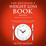 The Beginner's Weight Loss Book Bundle for Effective Weight Loss: Intermittent Fasting 101 with Meal Plan, Secrets + Hormone Reset Diet for Women Box Set | Dexter Jackson