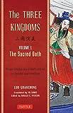 The Three Kingdoms, Volume 1: The Sacred Oath: The