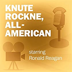 Knute Rockne, All-American (Dramatized)