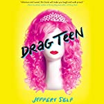 Drag Teen | Jeffery Self