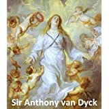 172 Color Paintings of Sir Anthony van Dyck - Flemish Baroque Painter (March 22, 1599 - December 9, 1641)