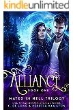 Alliance: an Alpha Shifter Romance (Mated in Hell Trilogy Book 1)