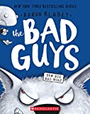 The Bad Guys in The Big Bad Wolf (The Bad Guys #9)