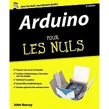 Arduino pour les Nuls, nouvelle édition (French Edition)