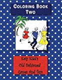 img - for Coloring Book Two: Katy Kidd's Old Fashioned Games and Toys book / textbook / text book