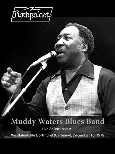 Muddy Waters Blues Band - Live At Rockpalast: Live At Westfalenhalle Dortmund, (Telecaster Video)