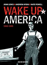 Wake up America, tome 3 : 1963-1965 par Nate Powell