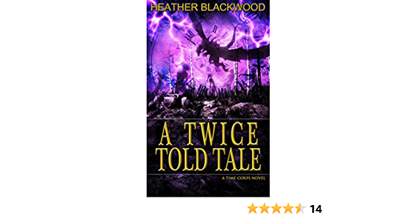 A Twice Told Tale (The Time Corps Chronicles Book 5)