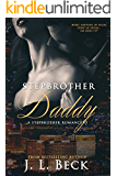 Stepbrother Daddy (A Stepbrother Secret Baby Romance)