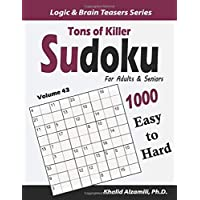 Tons of Killer Sudoku for Adults & Seniors: 1000 Easy to Hard Puzzles