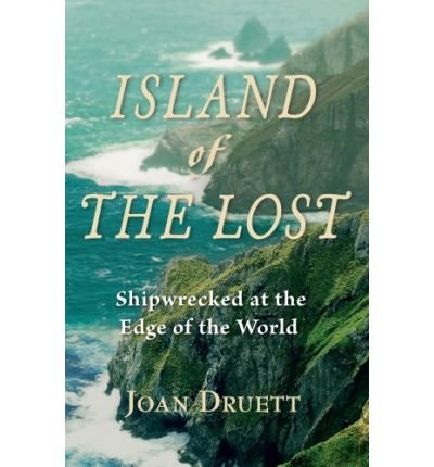 Island of the Lost: Shipwrecked at the Edge of the World (Hardback) - Common