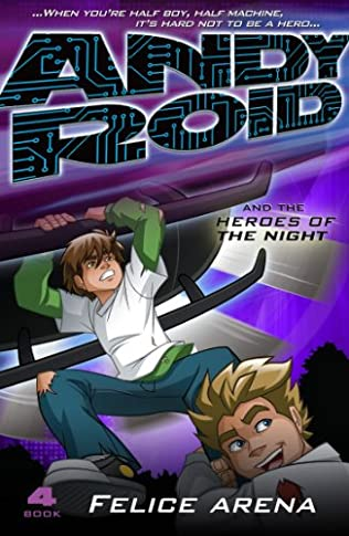 book cover of Andy Roid & the Heroes of the Night