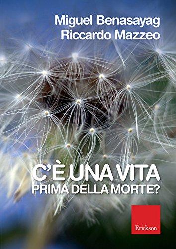 C'è una vita prima della morte? (Italian Edition)