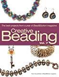 Creative Beading: The Best Projects from a Year of Bead&button Magazine