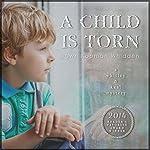 A Child Is Torn: Whitley & Keal Mystery, Book 1 | Dawn Kopman Whidden