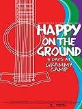 Happy on the Ground