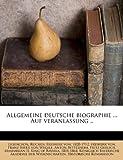 Allgemeine Deutsche Biographie Auf Veranlassung, Franz Xaver von Wegele, 1174964405
