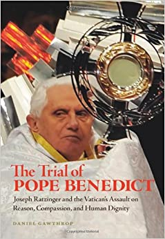 Book Trial of Pope Benedict, The