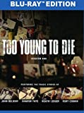 Too Young to Die: Season One [Blu-ray]