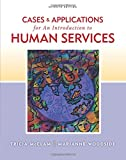 Cases and Applications for an Introduction to Human Services 7th Edition
