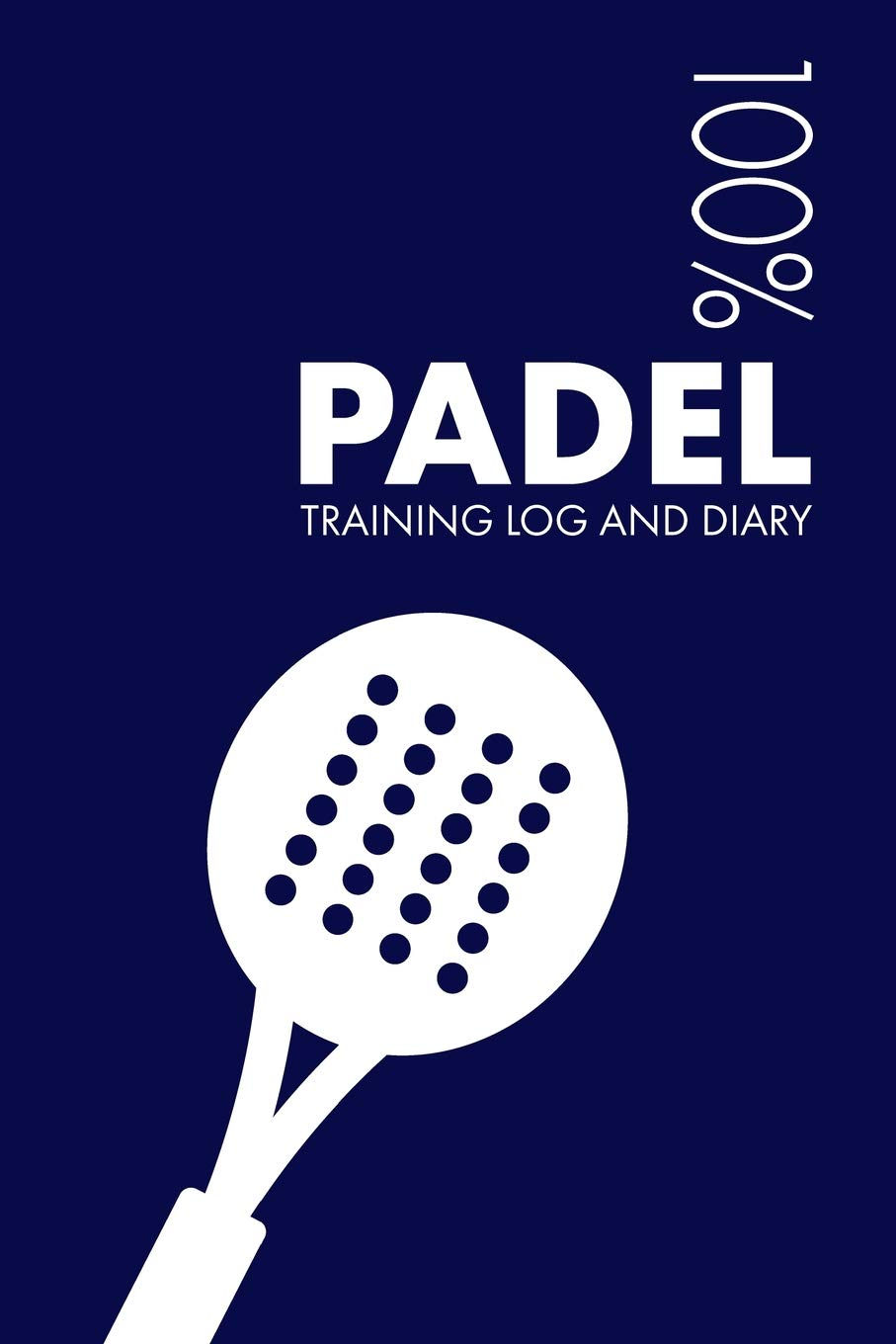 Padel Training Log and Diary: Training Journal For Padel ...