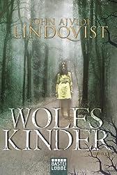 Wolfskinder: Roman