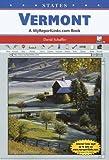 Vermont: A Myreportlinks.com Book (States)