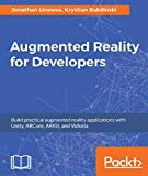 Build exciting AR applications on mobile and wearable devices with Unity 3D, Vuforia, ARToolKit, Microsoft Mixed Reality HoloLens, Apple ARKit, and Google ARCore About This Book Create unique AR applications from scratch, from beg...
