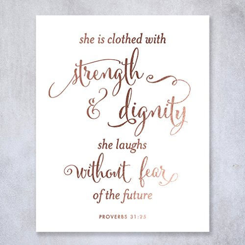 She Is Clothed With Strength And Dignity Rose Gold Foil Print Script Poster Bible