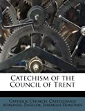 Catechism of the Council of Trent, Jeremiah Donovan, 117485877X