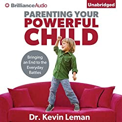 Parenting Your Powerful Child