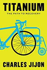 Titanium: The Path to Recovery Paperback
