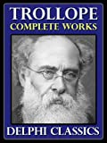 """Complete Works of Anthony Trollope (Illustrated)"" av Anthony Trollope"