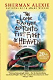 The Lone Ranger and Tonto Fistfight in Heaven, Sherman Alexie, 0802121993