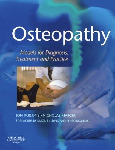 Osteopathy  Models For Diagnosis Treatment And Practice 1e